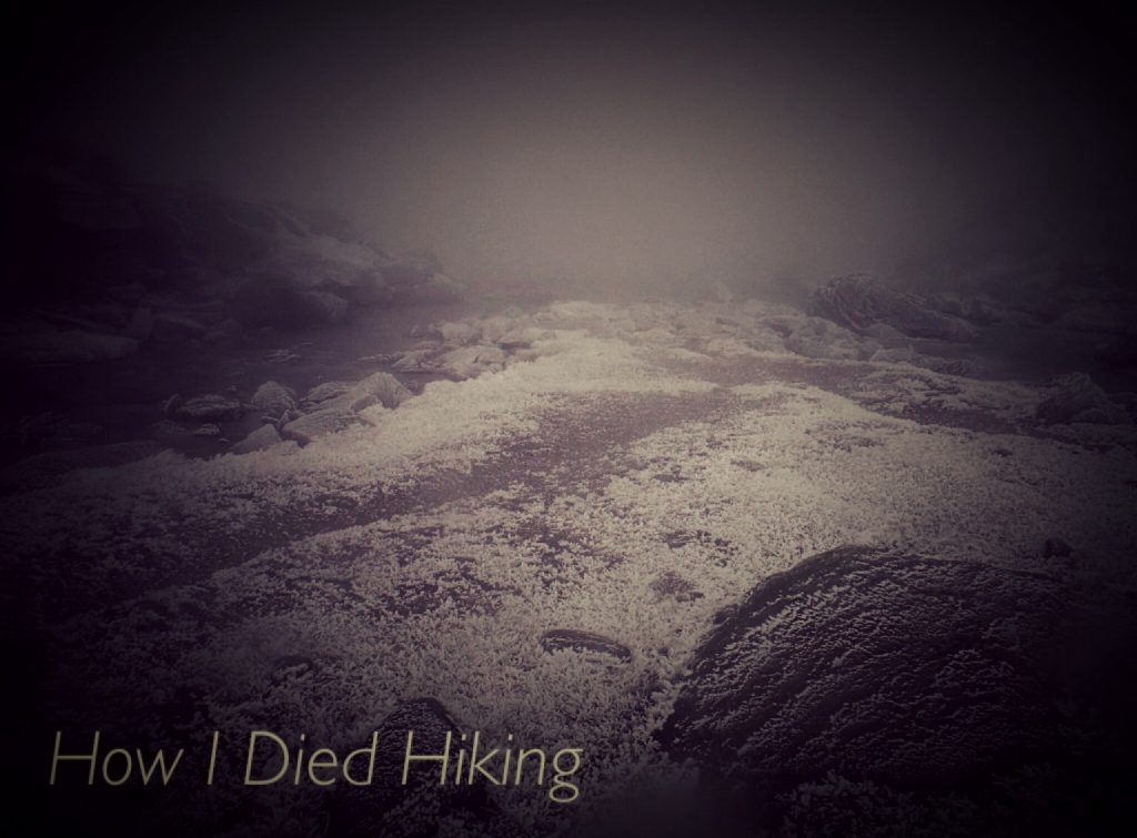 How I Died Hiking